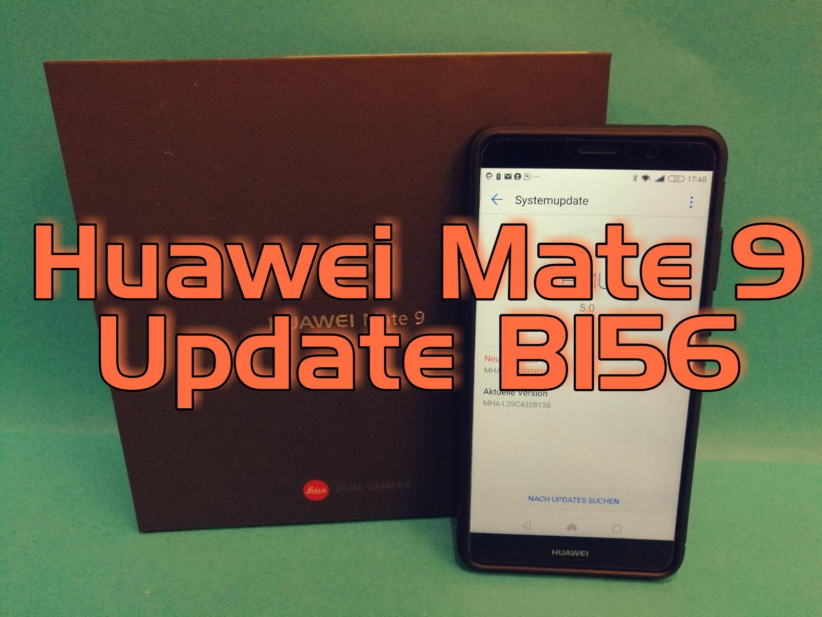Huawei Mate 9 Update B156